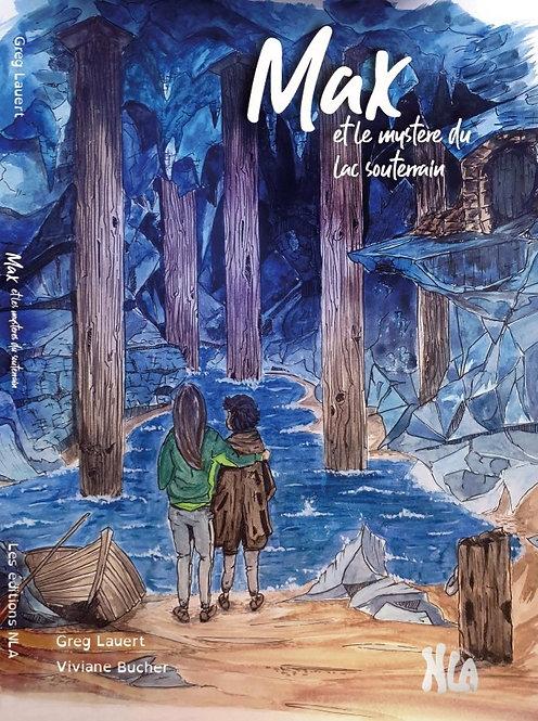 Max et le mystère du lac souterrain