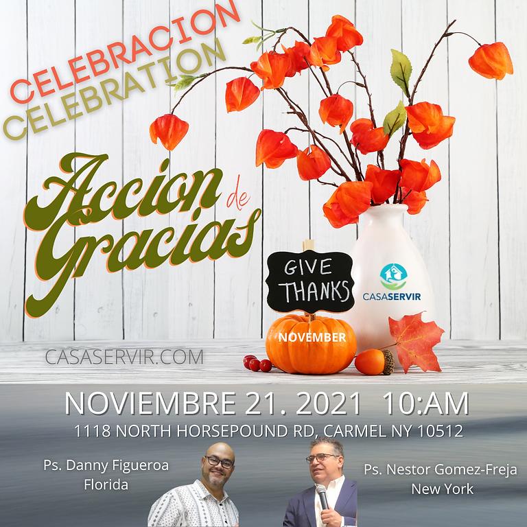 DIA DE ACCION DE GRACIAS/ Thanksgiven celebration