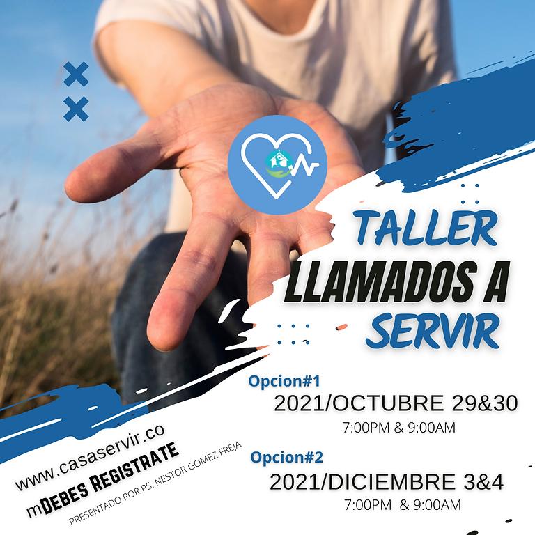 TALLER LLAMADOS A SERVIR/WORKSHOP CALLED TO SERVED