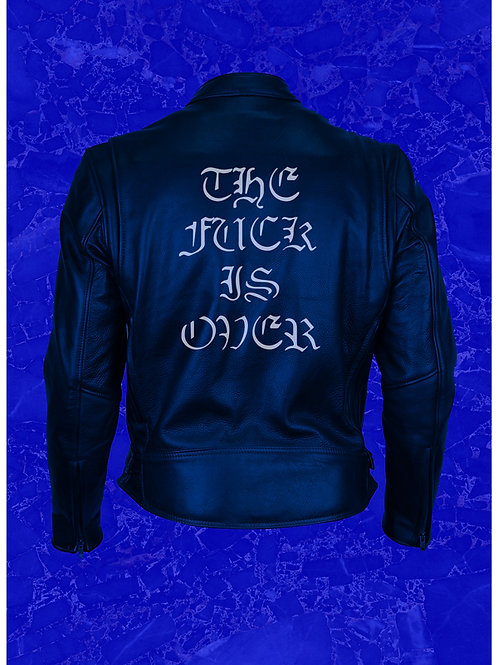 The Fuck Is Over biker's leather jacket