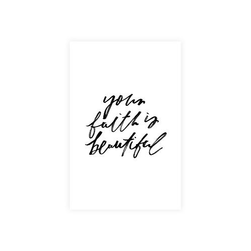 your faith is beautiful
