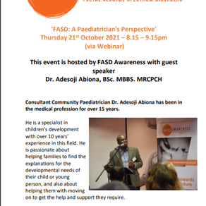 FASD Awareness Free Webinar - 'FASD - A paediatricians Perspective' - Thursday 21st October 8.15pm