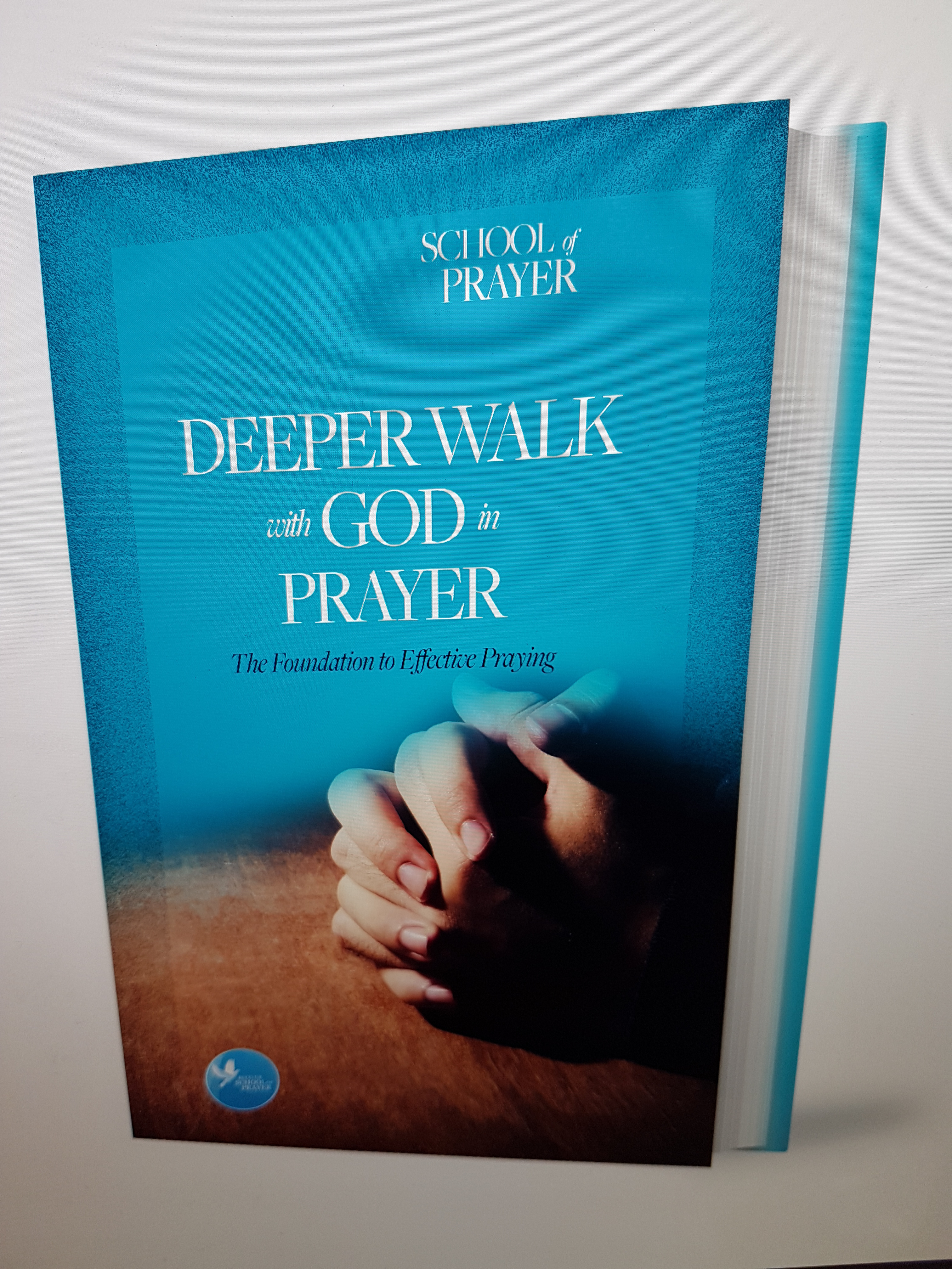 Prayer Course - Deeper Walk With God In