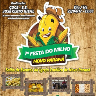 1ª Festa do Milho será realizada na Comunidade Novo Paraná