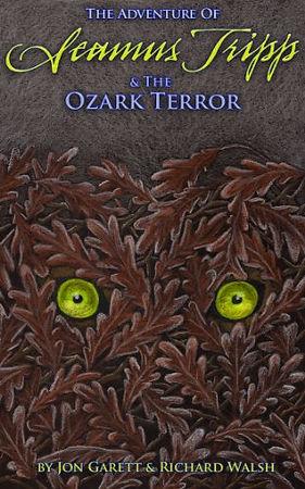 Seamus Tripp & the Ozark Terror