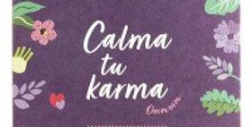 Calma Tu Karma