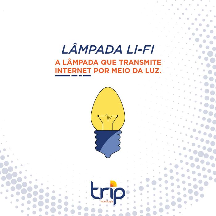 Lâmpada Li-Fi. A lâmpada que transmite Internet por meio da luz