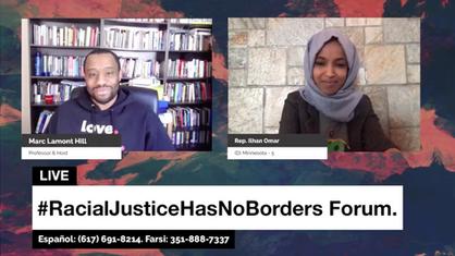 Rep. Ilhan Omar discusses racial justice