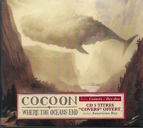 "COCOON ""Where The Ocean's End""(CD inclus 5 inédits)"