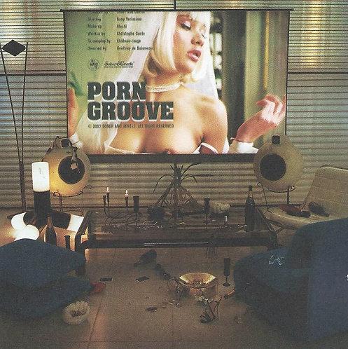 PORN GROOVE - Compilation (CD)