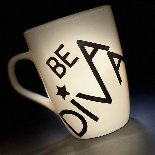 Be a Diva Coffee Cup