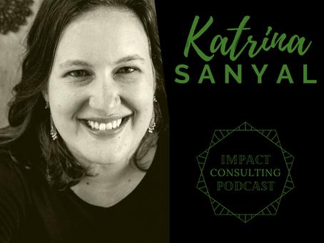 #9: Katrina's journey: Spending more time doing what she loves