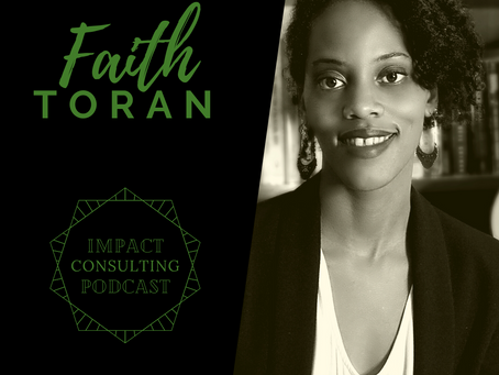 #13: Faith's journey: Reflecting on her career and taking the first steps towards consulting
