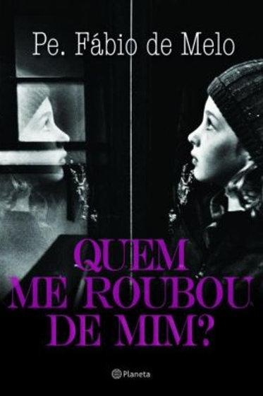 Livro - Quem Me Roubou de Mim