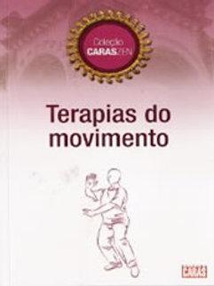 Livro Terapias do Movimento - Coleção Caras Zen