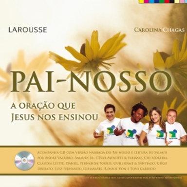 Livro + CD Pai Nosso - A oração que Jesus nos ensinou
