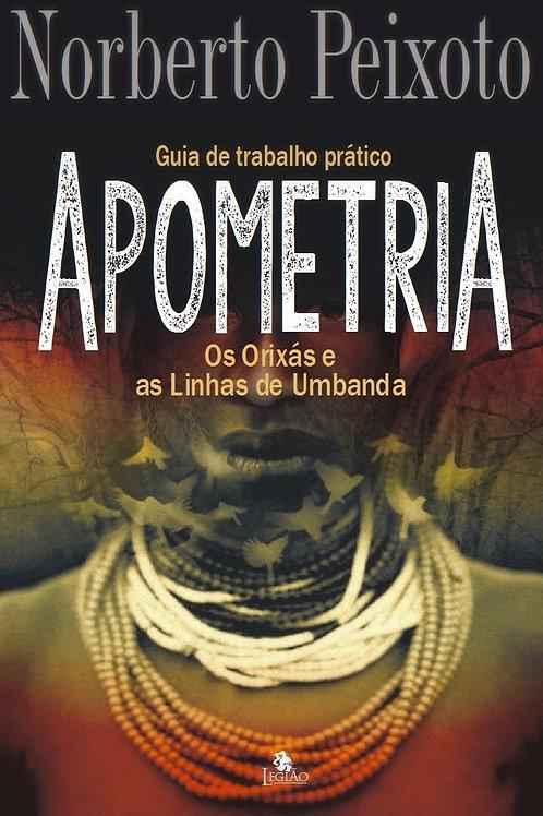 Livro Apometria - Os Orixás e as Linhas de Umbanda