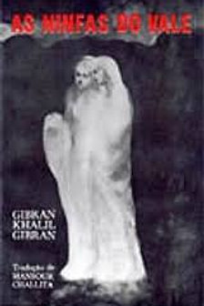 Livro As Ninfas do Vale - Gibran Khalil Gibran