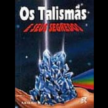 Livro Os talismãs e seus segredos