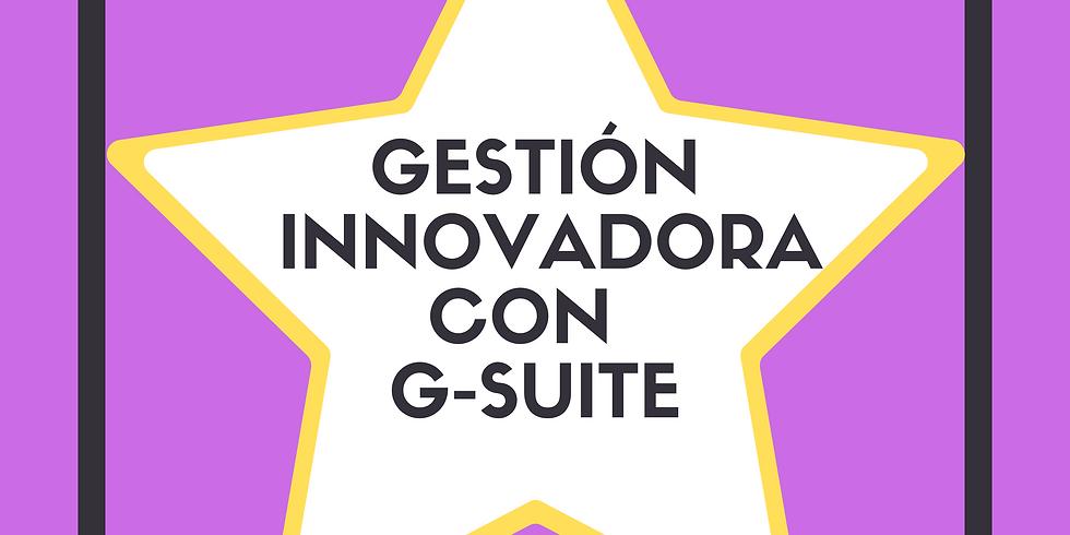 CURSO GRATUITO Gestión Innovadora con G-Suite (1)