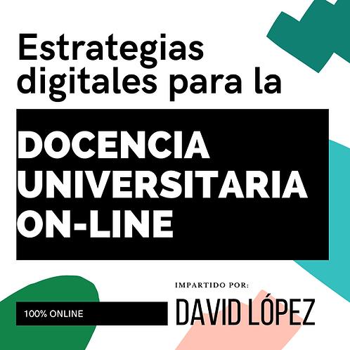 Estrategias digitales para DOCENCIA UNIVERSITARIA ON LINE