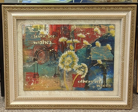 """Painting/MultiMedia """"Wishes or Weeds"""""""