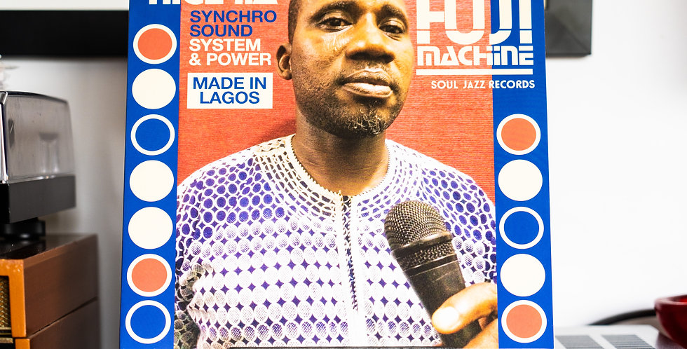 Nigeria Fuji Machine ‎– Synchro Sound System & Power (LP)