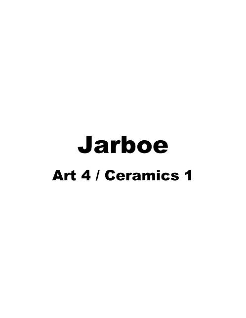 Jarboe (Art4/Ceramics1)