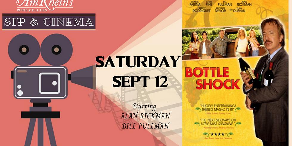 SIP & CINEMA: Bottle Shock: Sept. 12