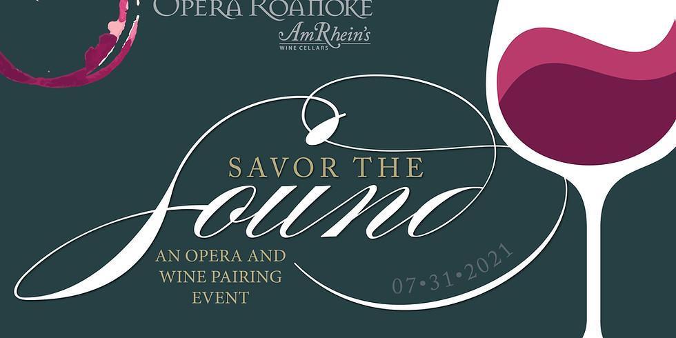 Savor the Sound: Opera & Wine Pairing Evening