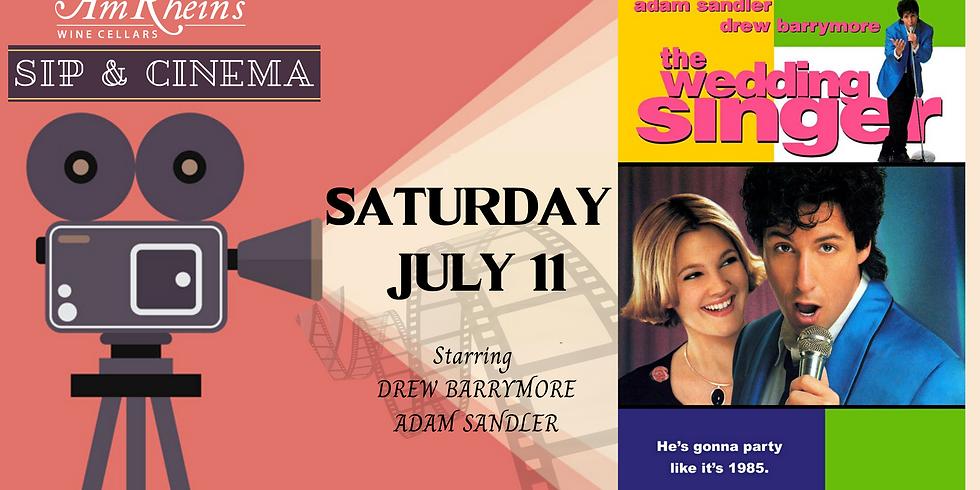 SIP & CINEMA July 11: Wedding Singer