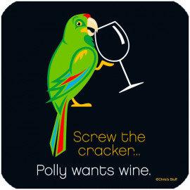 Polly Wants Wine Coaster