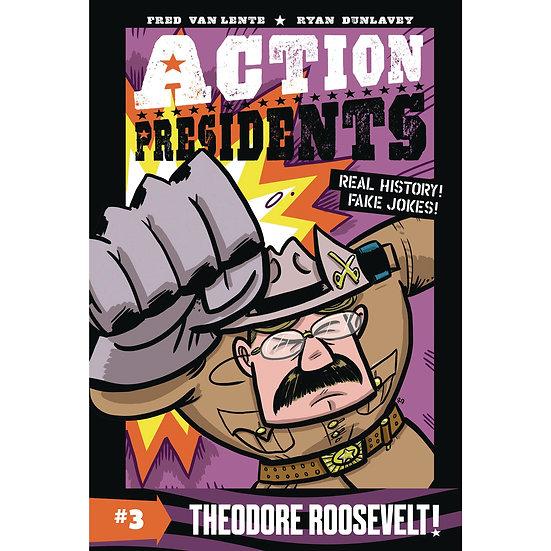 Action Presidents vol 3 Roosevelt