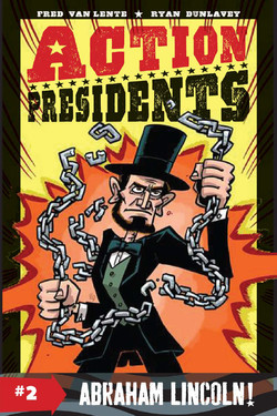 Action Presidents - Abraham Lincoln
