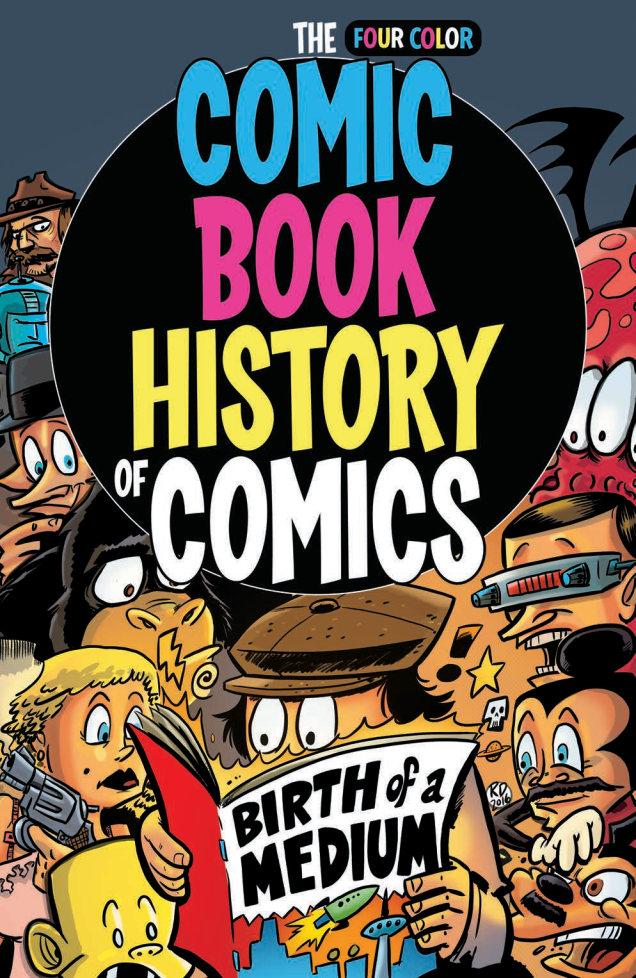 The Comic Book History of Comics