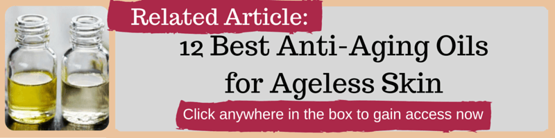 12 Best Anti-Aging Oils for Ageless Skin