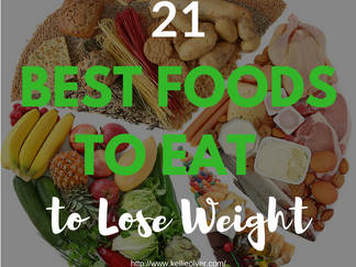 21 Best Foods to Eat to Lose Weight*