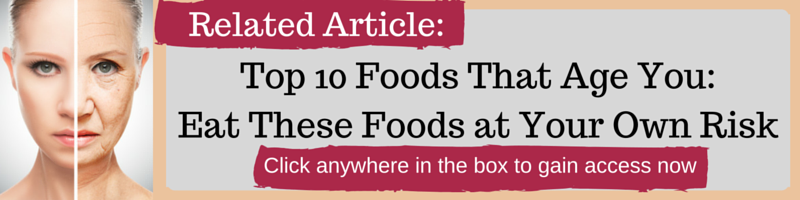 Top 10 Foods that Age You - Eat These Foods at Your Own Risk by Kellie Olver