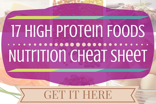 17 high protein foods cheat sheet, Kellie Olver