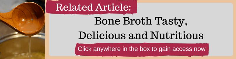 The History of Bone Broth and Bone Broth Recipe