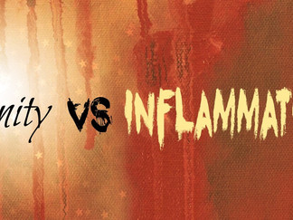 Vanity VS Inflammation:  A Five Alarm Fire*