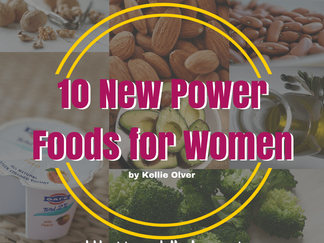 10 Power Foods All Women Need to Eat*