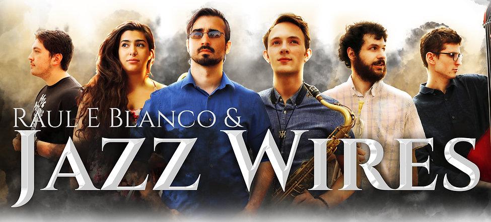 Raul e Blanco & Jazz Wires 1.jpg