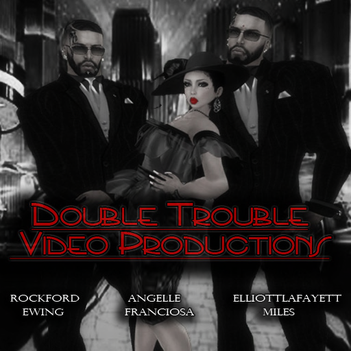 DOUBLE+TROUBLE+VIDEO+PRODUCTIONS+JAN2013+POSTER.png
