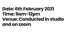Date_ 6th February 2021 Time_ 9am-12pm V