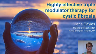 Jane Davies - Highly effective triple modulator therapy for cystic fibrosis