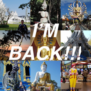 I'M BACK from Thailand!