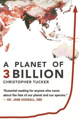 Chris Tucker's book can be ordered online at https://www.barnesandnoble.com/w/a-planet-of-3-billion-christopher-kevin-tucker/1132581494;jsessionid=D18CF9126A50C920B3D47FF7A0E04543.prodny_store01-atgap10?ean=9780578491424