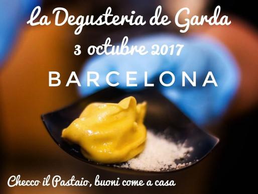 Checco il Pastaio a La Degusteria de Garda – 3 ottobre 2017 @Barcellona