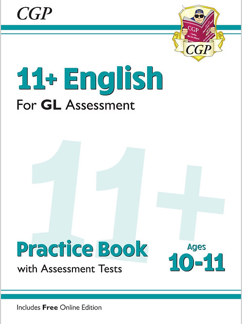11+ GL English Practice Book & Assessment Tests - Ages 10-11 (with Online Ed.)